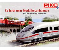 """модель Piko 99853 Книга """"Схемы рельсовых путей"""" PIKO HO A-Track. На немецом языке."""