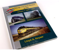модель Железнодорожные модели 16372-85 Книга Chicago and North Western in Color, Volume 1: 1941-1953. Автор Lloyd A Keyser. Книга новая, запечатана. На английском языке.