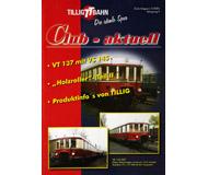 модель Horston 18197-54 Журнал TILLIG TT BAHN Club-aktuell, выпуск 2/2005. Множество предложений, советов и идей, актуальная информация и новости с завода Tillig. На немецком языке.